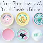 แก้มชมพู หวานน่าจุ๊บ ด้วยคุชชั่นน่ารัก สีพาสเทล The Face Shop Lovely ME:EX Pastel Cushion Blusher